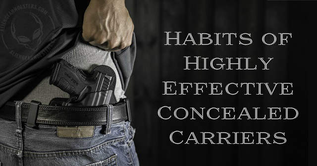 The 5 Habits of Highly Effective Concealed Carriers-habits.jpg