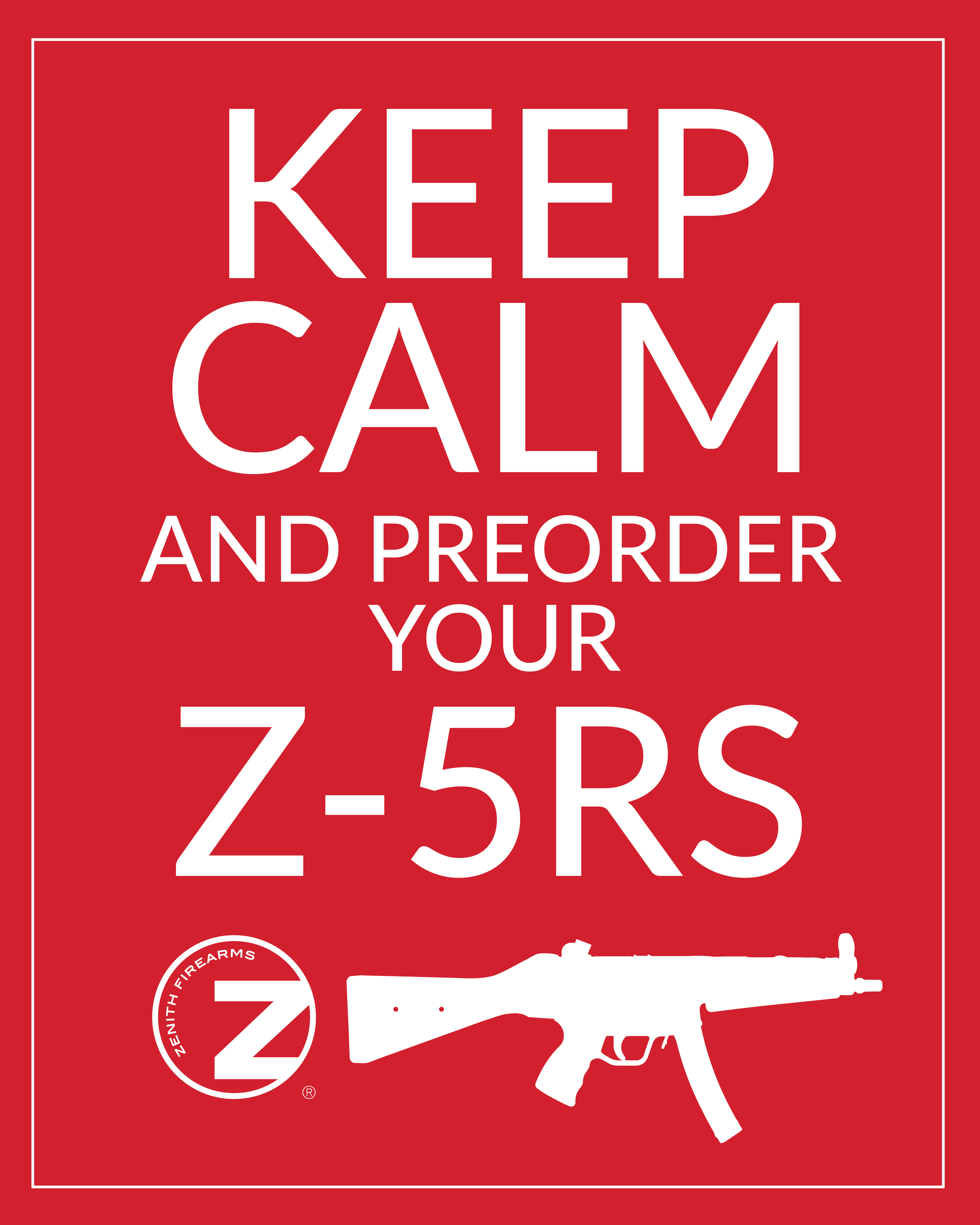 You can still pre-order the Z-5RS-keep_calm.png