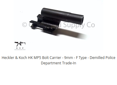 WTS: HK MP5 Bolt Carrier - 9mm - F Type-screenshot_2020-05-14-heckler-koch-hk-mp5-bolt-carrier-9mm-f-type-all-nfa-rules-apply.png
