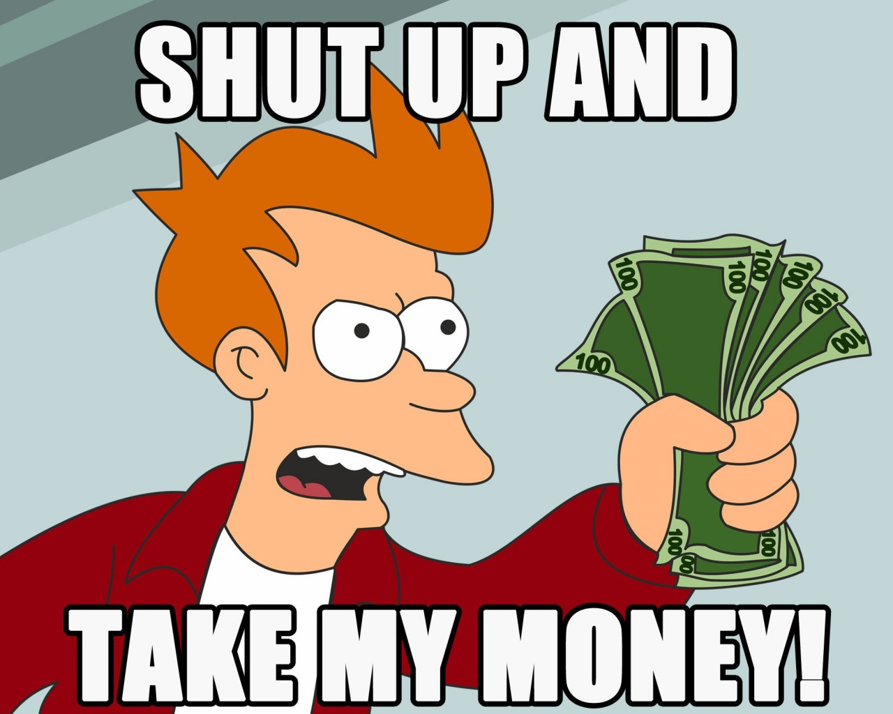 -shut-up-take-my-money-1024x1280.jpg